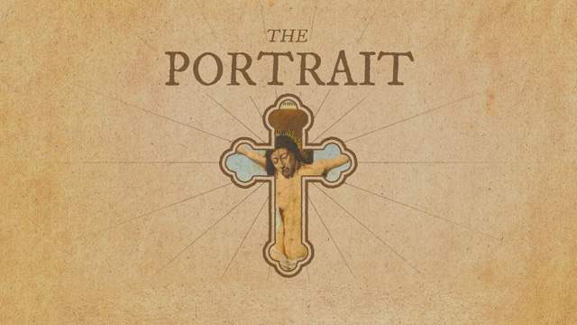 The Portrait - A series in Galatians