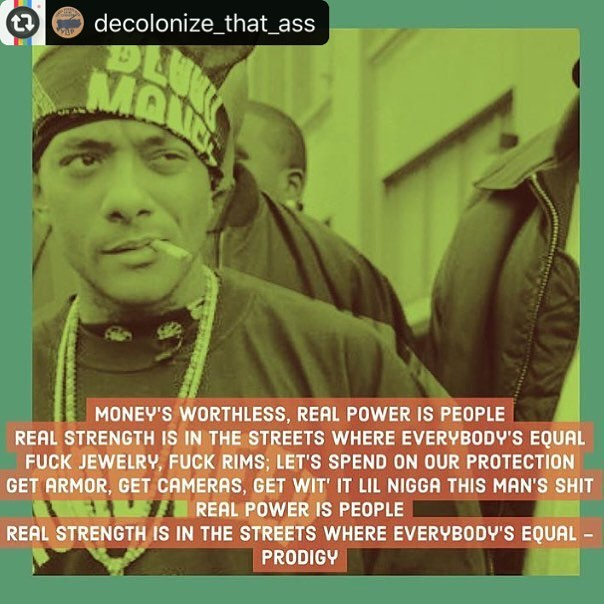 #Reposting @decolonize_that_ass #Repost @rebeldiaz (@get_repost) ・・・ Rest in Power to Prodigy. 1/2 of Mobb Deep. One of the illest MCs in #HipHop from one of the best groups. Prodigy and Havoc made some classics and when he went solo dropped some of his more political work. Sickle Cell is a serious battle that he lived with since birth. That's why he was a warrior. Thanks for the storytelling, the lyrics that so vividly described street life in #Queens and for sharing the Dun language... You opened up a window we could peek into and see that real New York .. We send our love and condolences to the family of Prodigy along with all of #Queensbridge ... #RIPProdigy #MobbDeep #HipHop