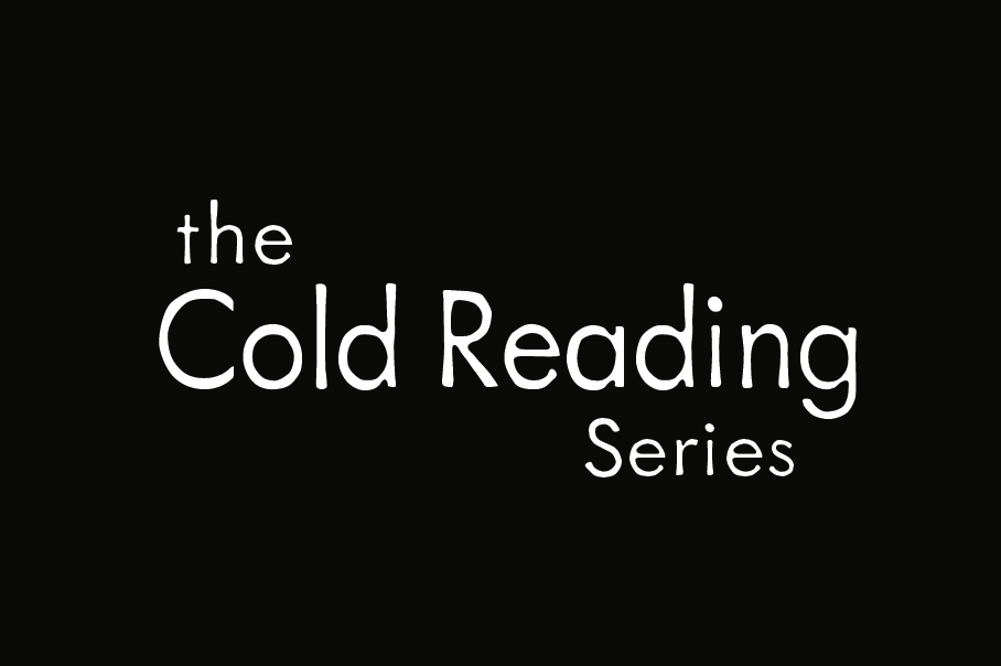 The Cold Reading Series