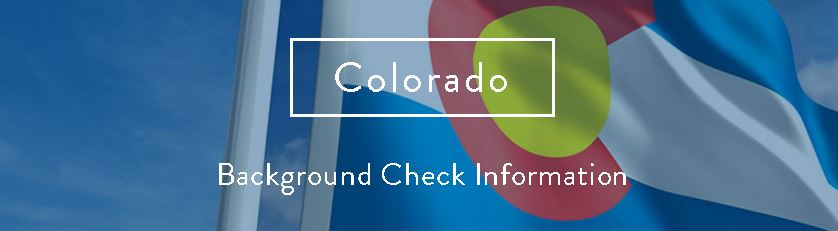 Colorado Background Check Information