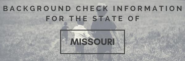 Missouri Background Checks