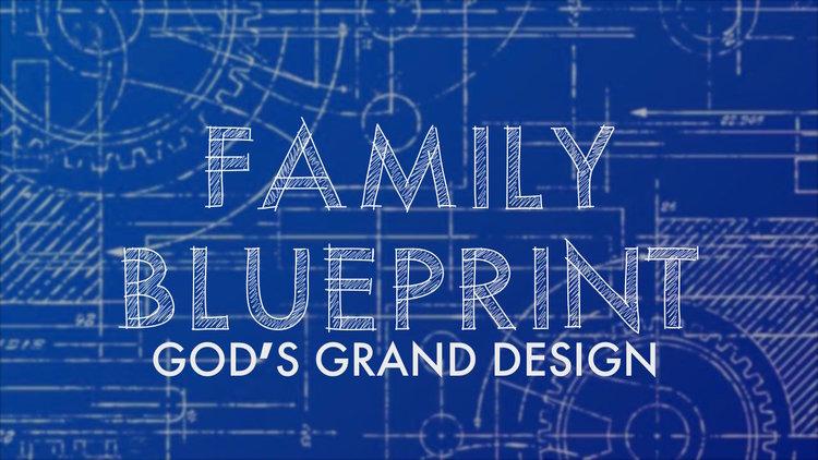Family blueprint river valley church of christ family blueprint serieseg malvernweather Choice Image