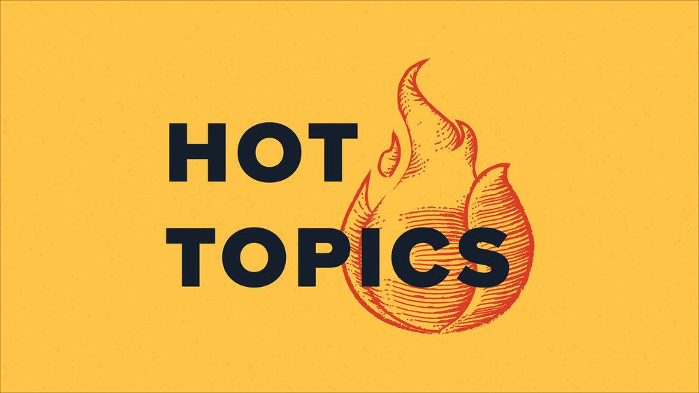 Hot_Topics_Graphics-01.jpg