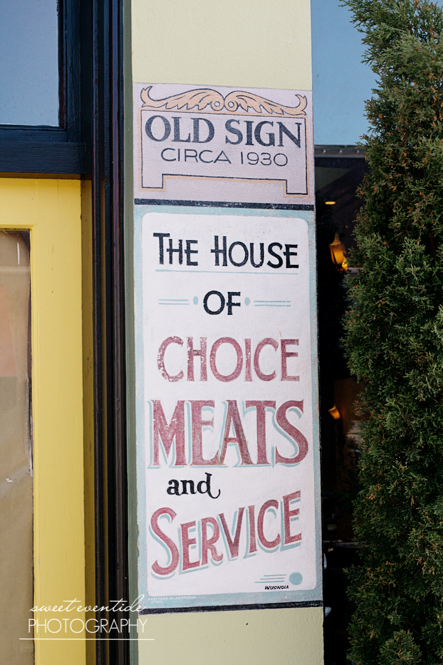 old sign circa 1930 Astoria Oregon The House of Choice Meats and Service