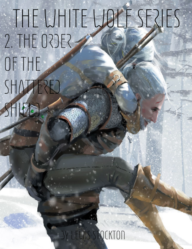 The White Wolf - 2 Order of the Shattered Shield.png