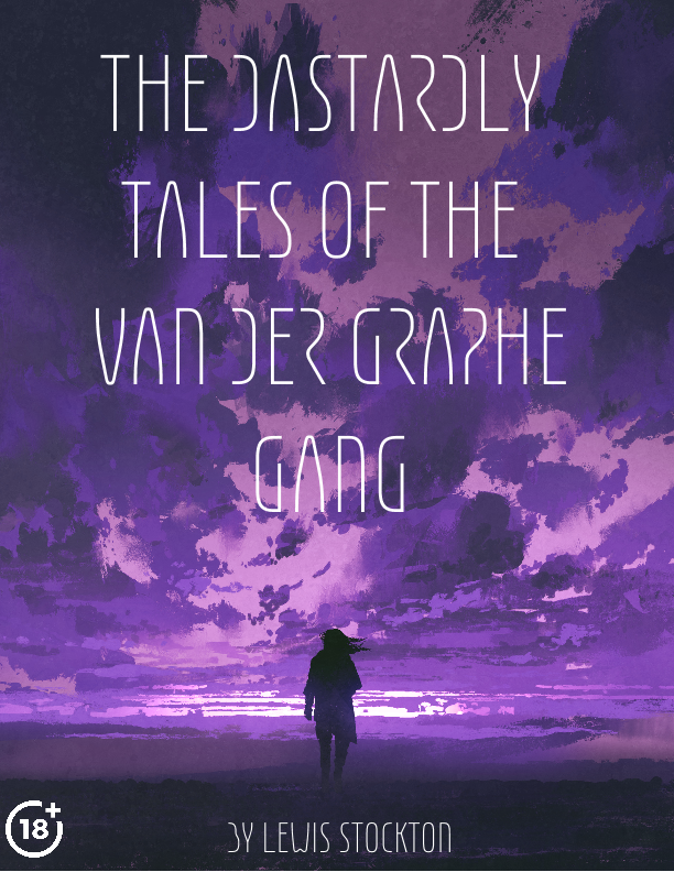 The Dastardly Tales of the Van der Graphe Gang.png
