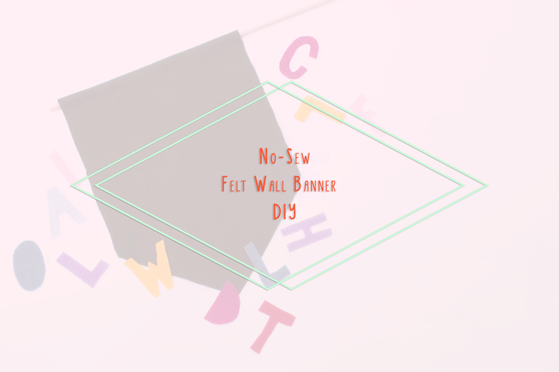 no-sew-felt-wall-banner-diy