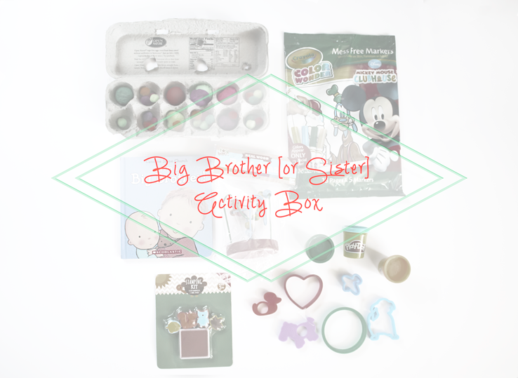 Activity Ideas for a new Big Brother or Sister