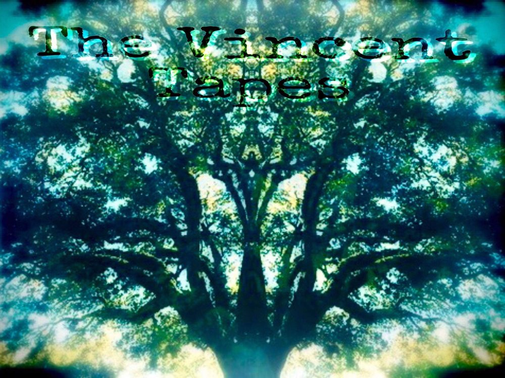 """ME34 - The Vincent Tapes - """"The Wailing Tree"""""""