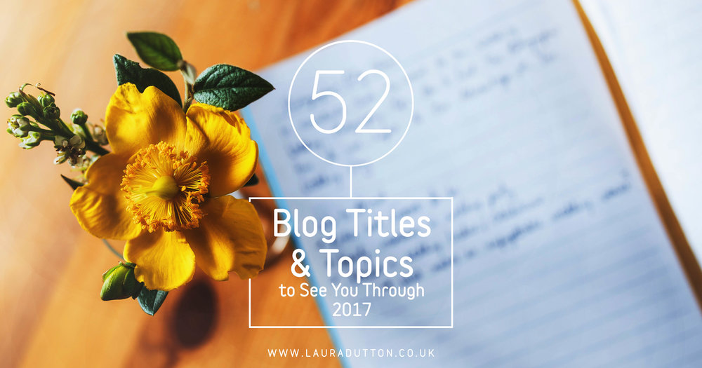 52 Blog titles and topics 2017