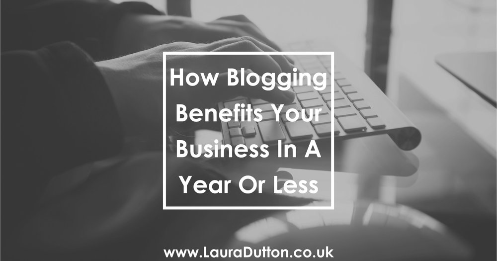 How Blogging Benefits Your Business in a Year or Less