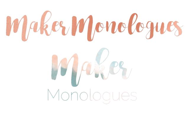 Maker Monologues Logo Options