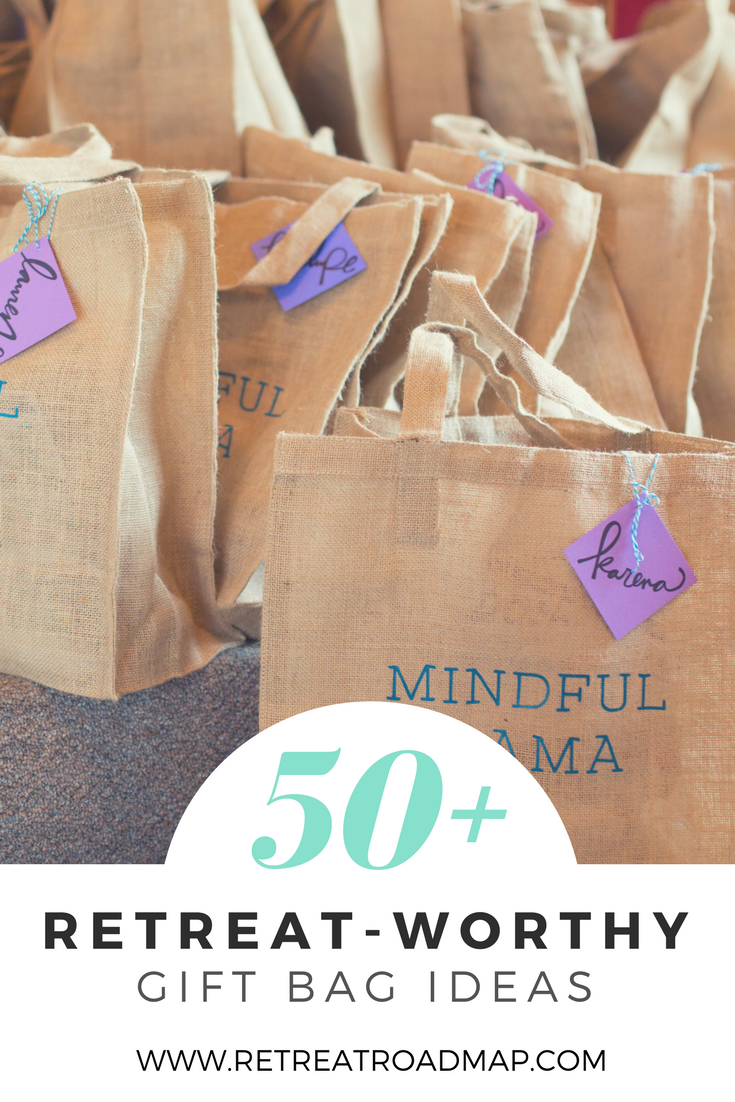50+ retreat-worthy gift bag ideas — retreat roadmap