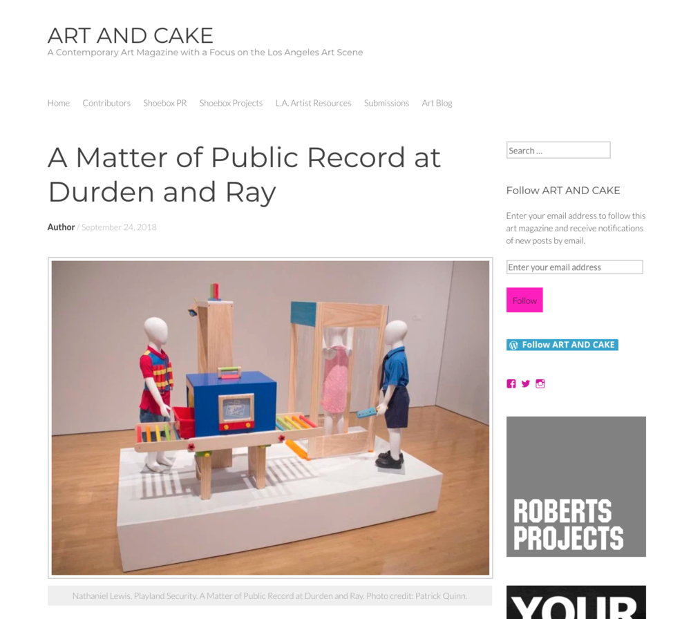 "ART AND CAKE reviews ""A Matter of Public Record"" - Our current presidential administration has managed to do something that hasn't happened in decades; make political art more than just relevant – now it's hip and trendy as well. We are a country divided not only by policy, but by a single personality. Walls are being built, literally and spiritually, perpetuating a sense of mistrust. Artists may not be able to change that sense, but they can certainly call it to task. The subtitle for this timely group show is ""Art in the Age of Mass Surveillance,""a phrase that aptly describes the work that co-curators Brian Thomas Jones and Grant Vetter have assembled…by Patrick Quinn"