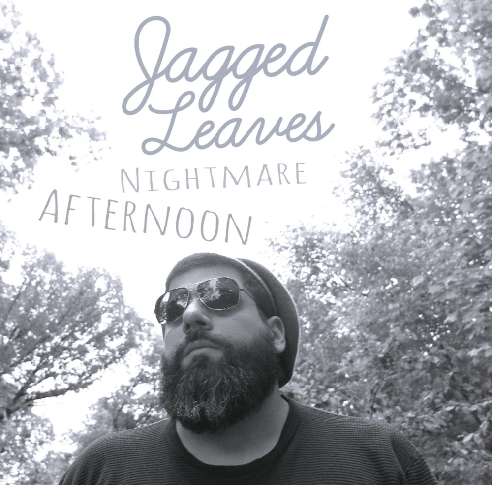 Jagged-Leaves-Nightmare-Afternoon-Cover.jpg