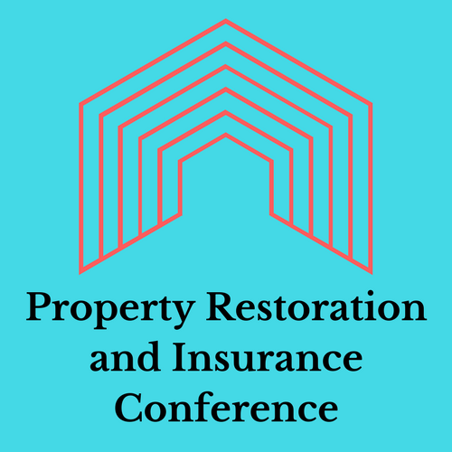 PROPERTY INSURANCE AND RESTORATION CONFERENCE