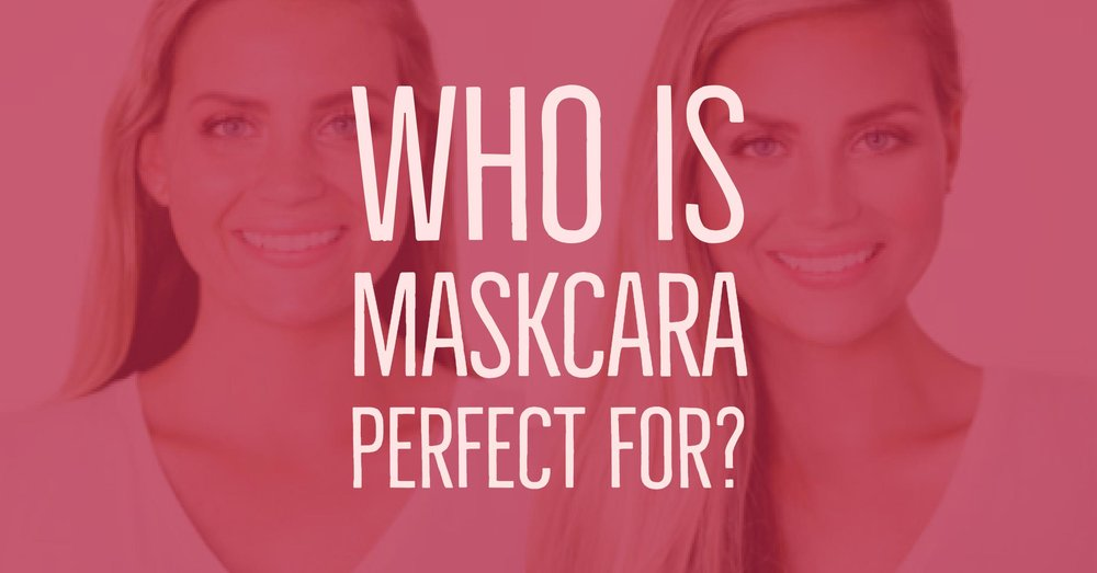 who is maskcara perfect for.jpg