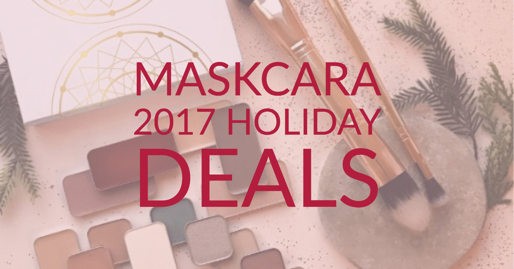Maskcara 2017 Holiday Deals