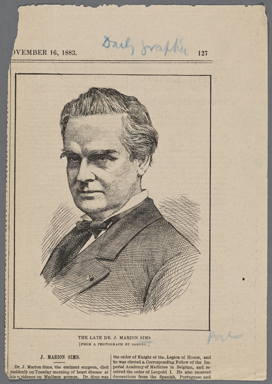 The Miriam and Ira D. Wallach Division of Art, Prints and Photographs: Print Collection,  The New York Public Library . (1883-11-16).  The late Dr. J. Marion Sims (from a photograph by Sarony.)