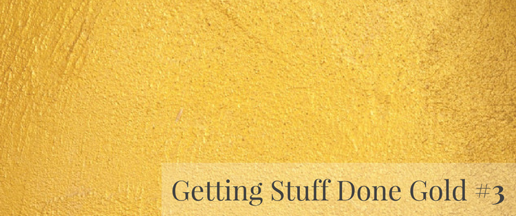 Getting Stuff Done Gold #3 (1).png