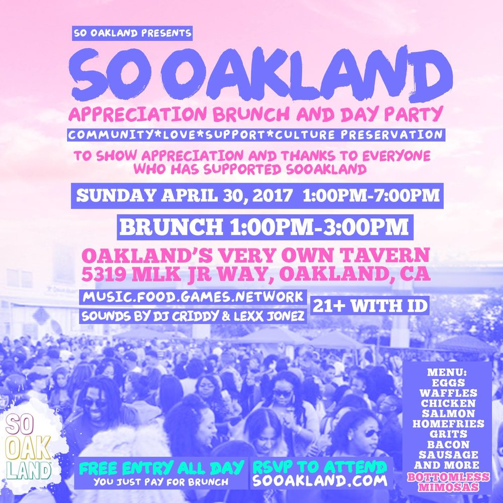 SO we decided  what better way to say THANK YOU than a day of Food, Music, Games, Network and Great Vibes  ENTRY: FREE ALL DAY You only have to pay for BRUNCH (prepared by some of the BAYAREA'S TOP CHEFS ) BRUNCH 1PM-3PM  AND PARTY CONTINUES TILL 7PM -EGGS-GRITS-SALMON-CHICKEN &WAFFLES-BACON-SAUSAGE-HOMEFRIES-AND MORE  AND BOTTOMLESS MIMOSAS WITH BRUNCH PURCHASE. MUSIC BY @DJCRIDDY AND @LEXXJONEZ ******RSVP TO ATTEND*******