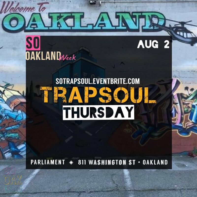 Thursday Aug 2nd @10pm    trap soul @ parliament  $10  CLICK LINK BELOW TO R.S.V.P