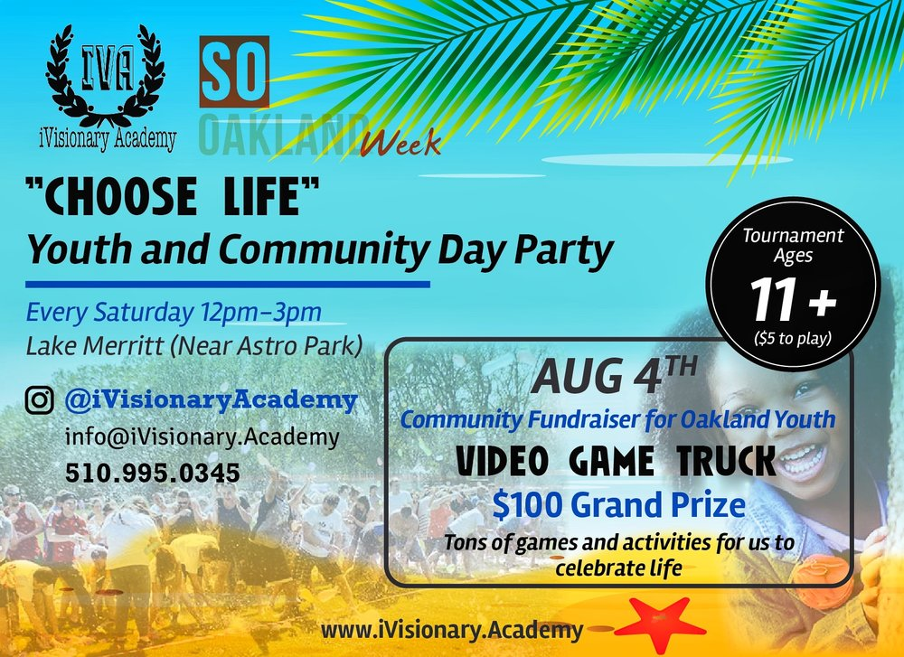 sat AUG 4TH @12PM   IVISIONARY:YOUTH COMMUNITY DAY PARTY @LAKE MERRITT