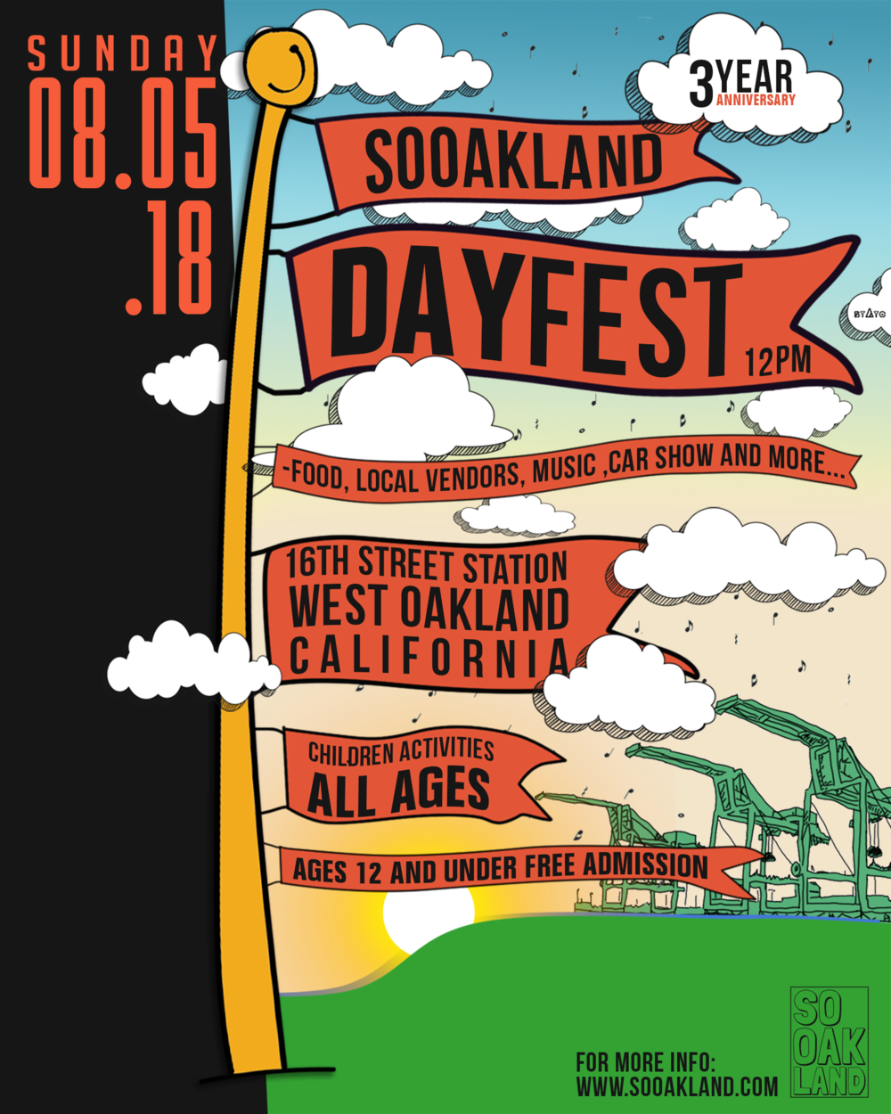 SUN AUG 5TH@12PM   - SOOAKLAND DAY FEST1405 WOOD STREET. WEST OAKLANDALL AGES WELCOME  ADMISSION:  AGES :12 & UNDER- FREEAGES:13 -17  FIRST 300 FREE18& UP- $15-$20