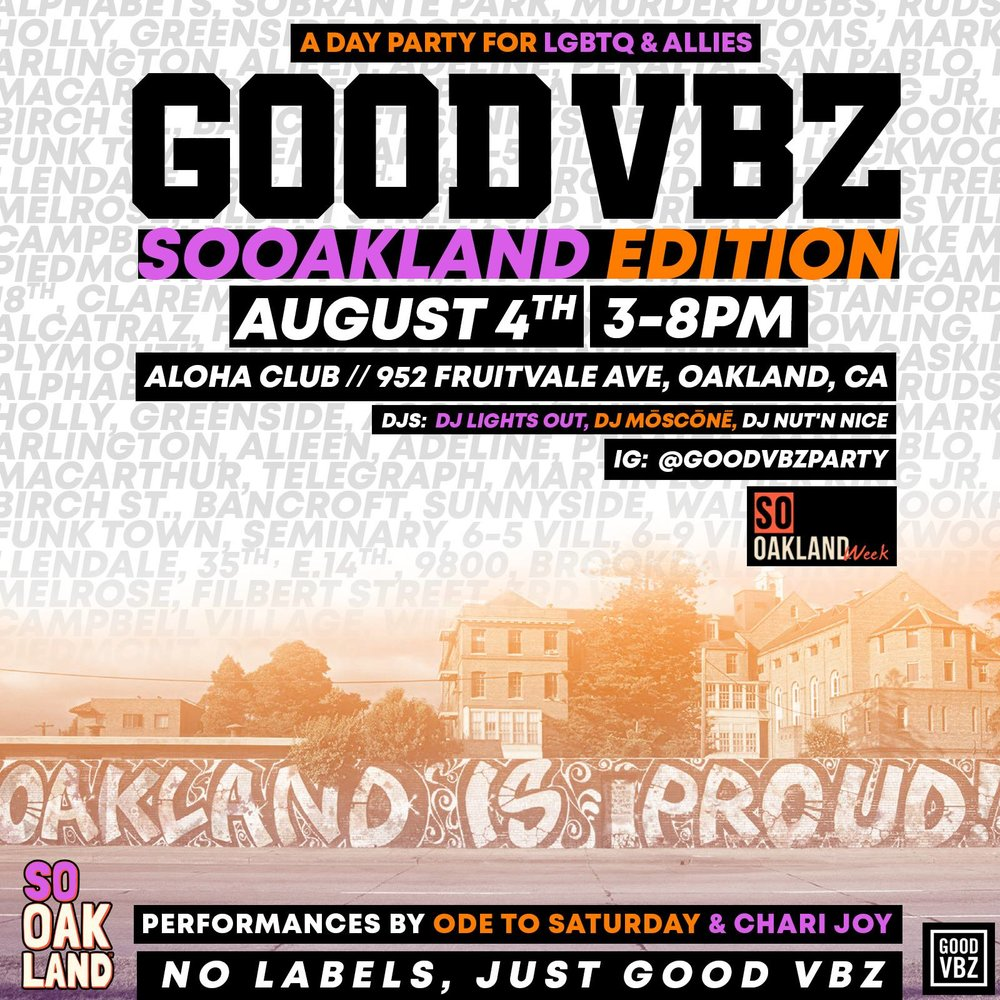sat aug 4th @3pm   goodvbz(lgbtq) @aloha club  PERFORMANCE BY @ CHARIJOY  @ODE