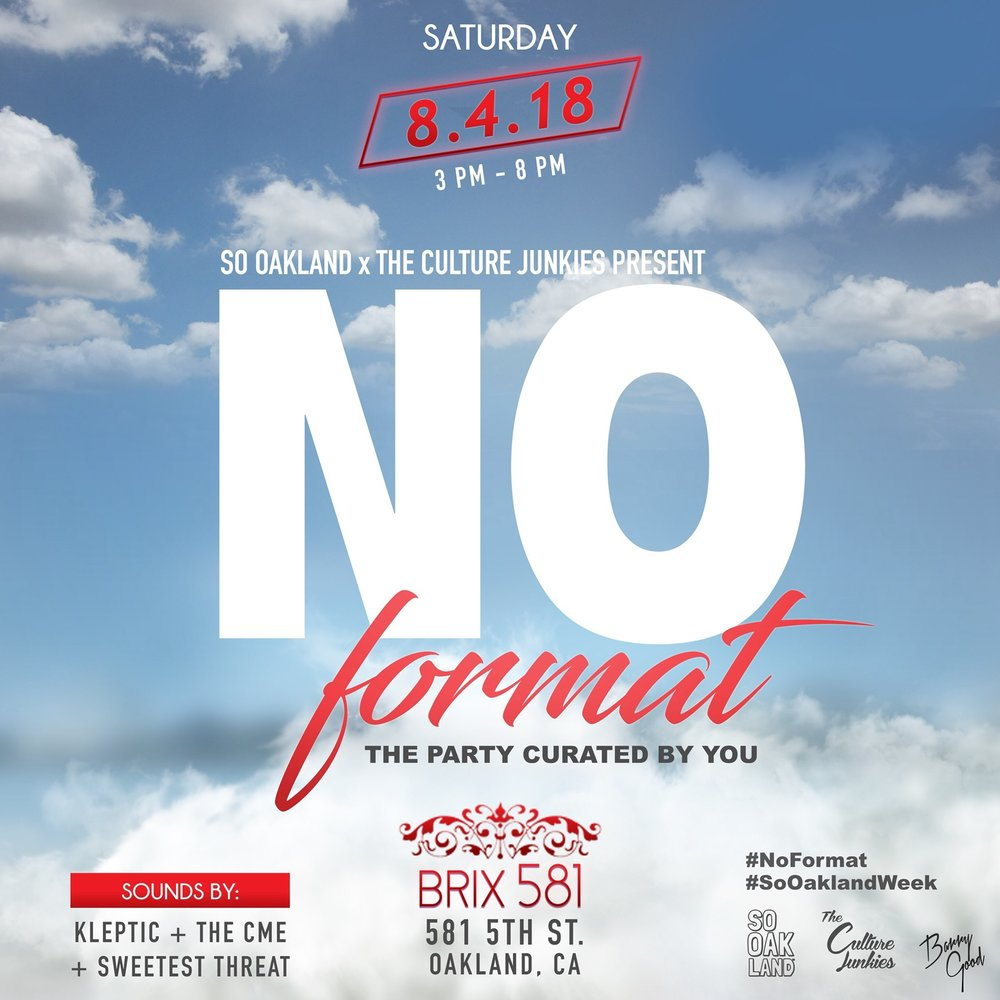 SAT AUG 4TH @3PM   CULTURE JUNKIES: NO FORMAT DAY PARTY @ BRIXX     $5-$10