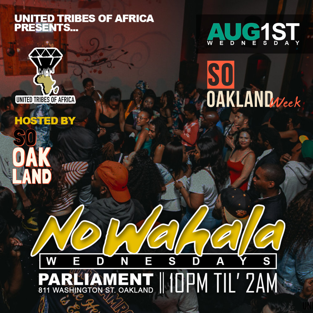 WEDNESDAY AUG 1 @10:30PM  UNITED TRIBES OF AFRICA @PARLIAMENT  entry:$10