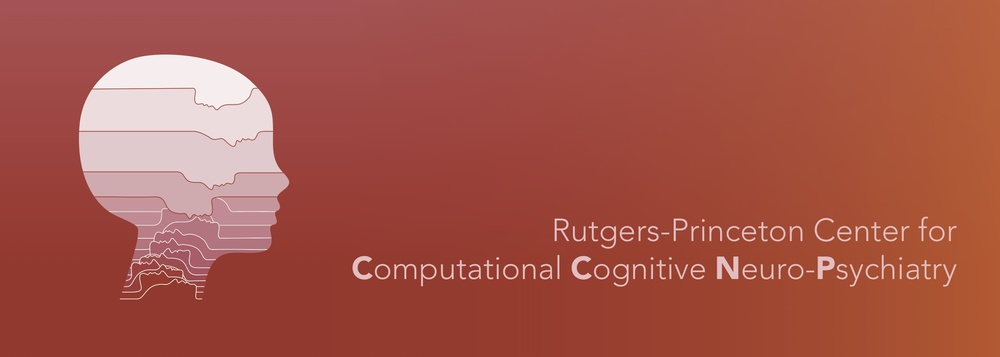 Rutgers-Princeton Center for Cognitive Neuro-Psychiatry  https://ccnp.princeton.edu/