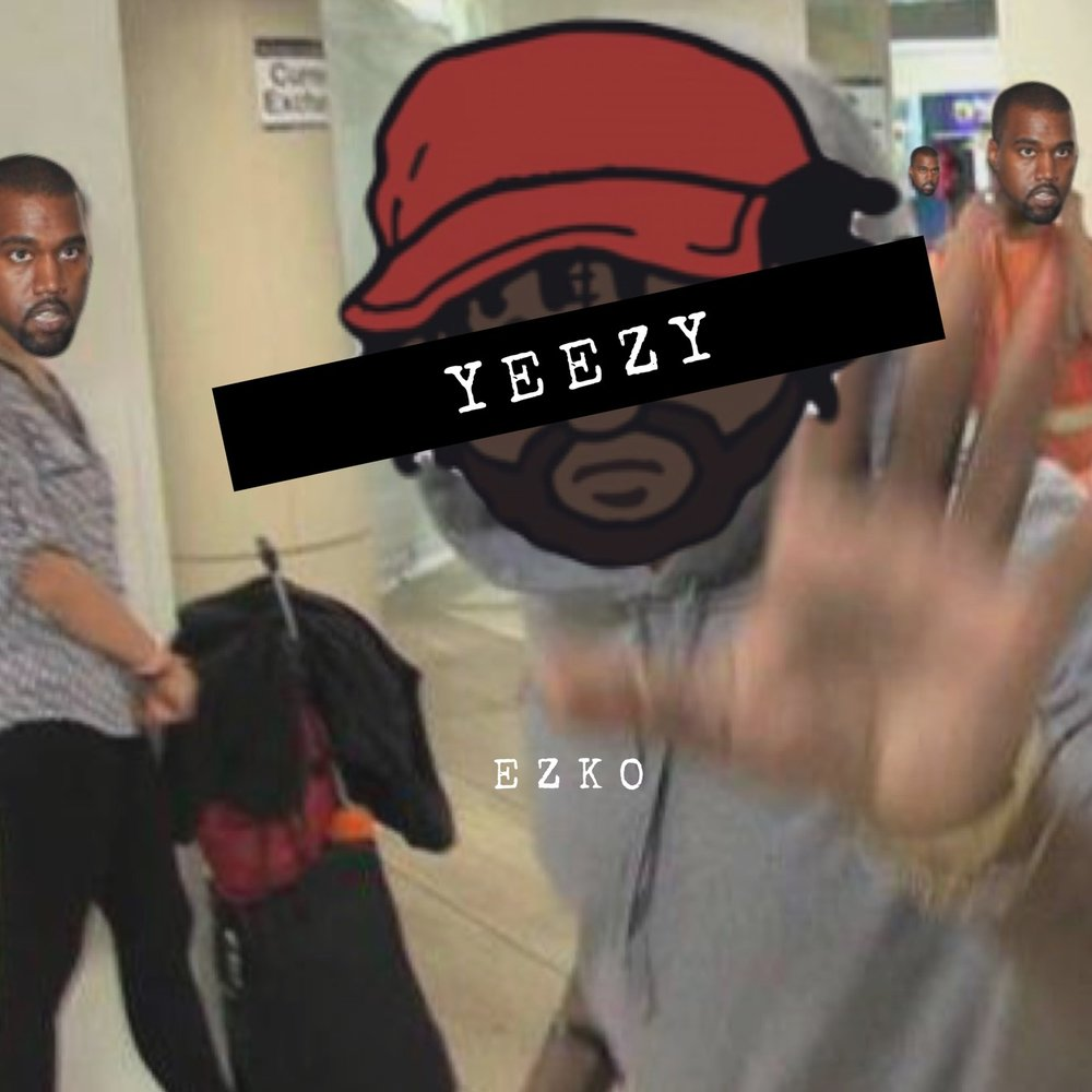 Ezko Yeezy Produced by treetime.PNG