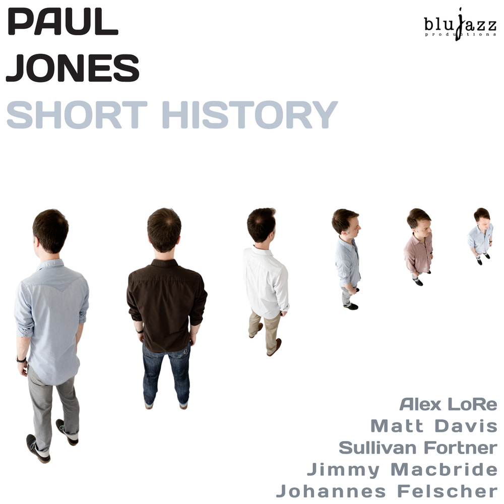 Paul Jones - Short History (2015)