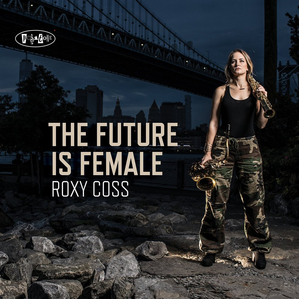 Roxy Coss - The Future Is Female (2018)