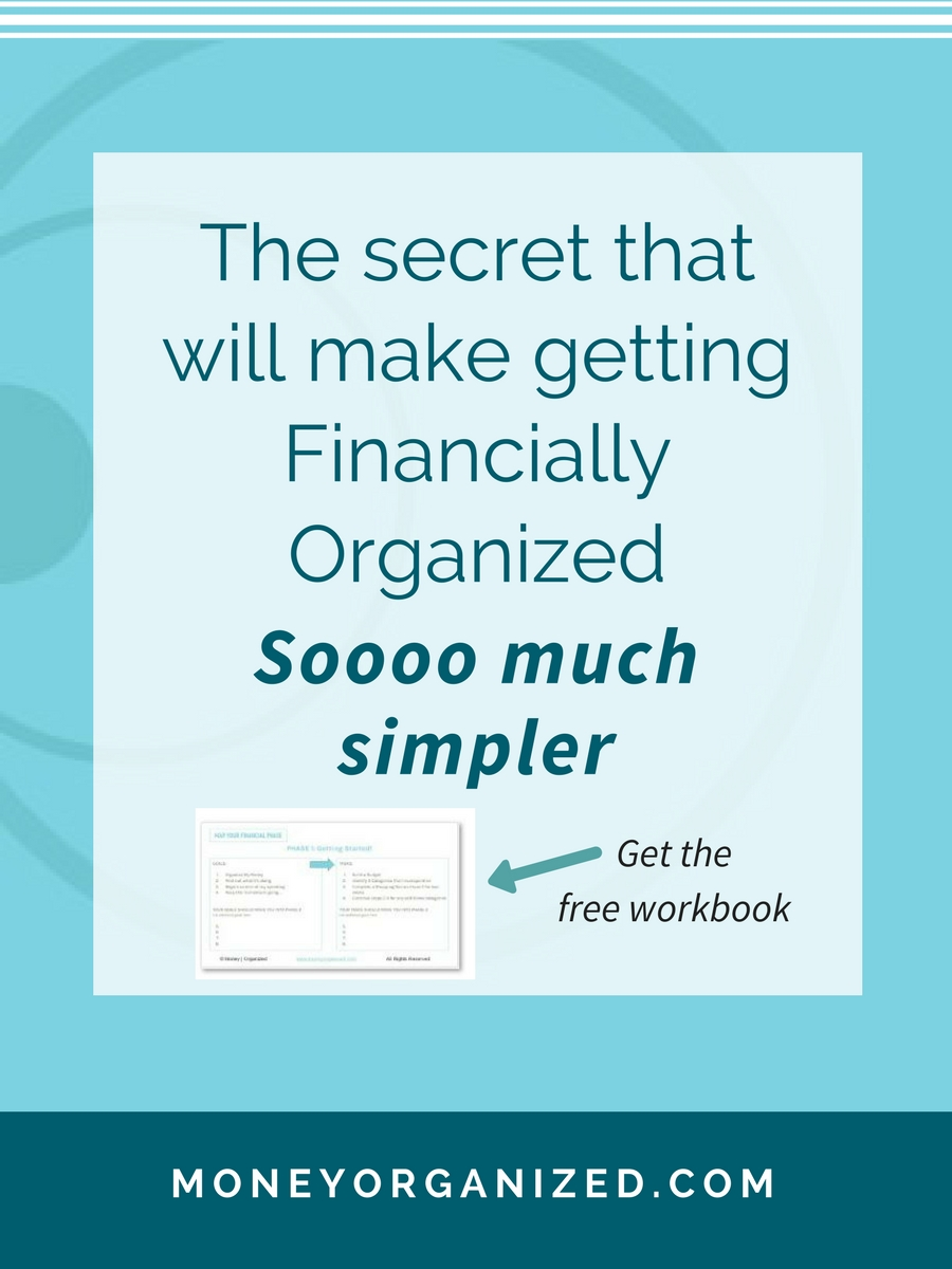 The secret that will make getting financially organized Soooo much simpler!