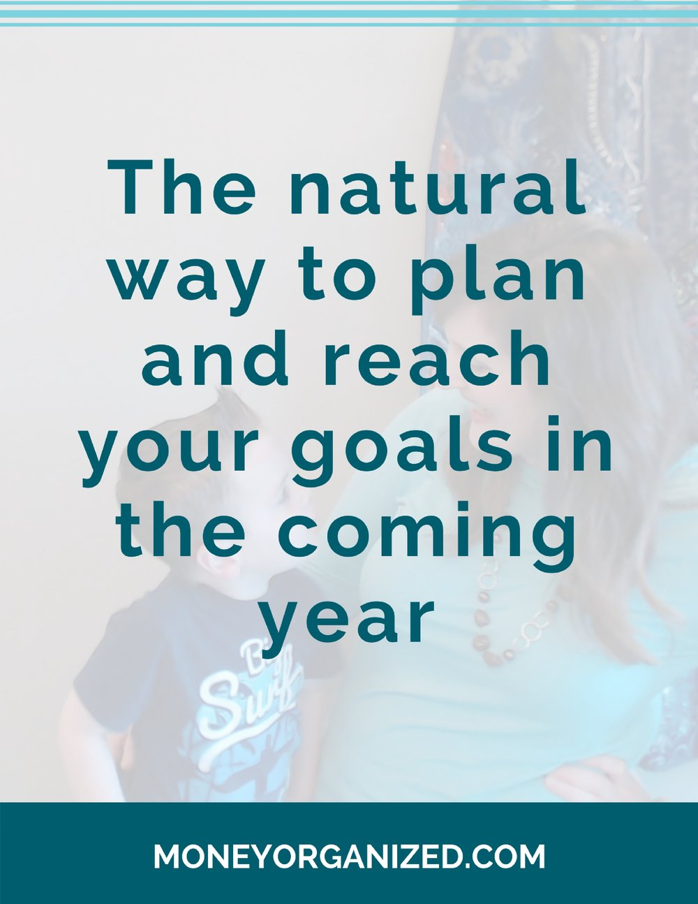In years past I naturally rebelled against anyone telling me how to set goals and plan for the coming year (that's part of my personality type). But over the past week I have had so many moments and epiphanies when I organically assessed the past year that I wanted to share these tools with you too.     The natural way to plan and reach your goals for the coming year.