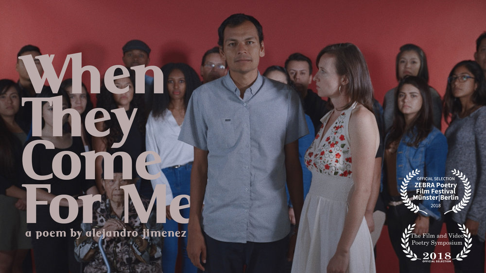 When They Come For Me - a poem by alejandro jimenez (2018)