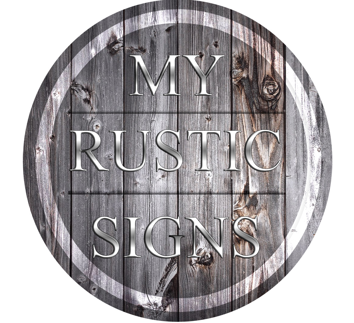 My Rustic Signs