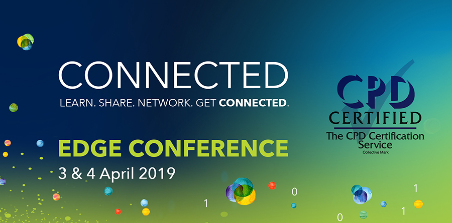 EDGE Connected Conference banner CPD 2019