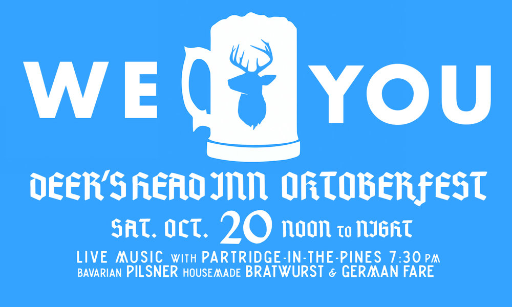 It's our annual Oktoberfest celebration! Saturday 10/20 from 12-5, come out for brats, beer, and.... more beer. We'll have imported Bavarian pilsner flowing on tap + Oktoberfest bottle specials. The kitchen will be cranking out hearty German fare (vegetarian friendly!) PLUS to cap it off, Partridge in the Pines will be joining us after the party for some ADK folk at 7:30pm. Cheers!