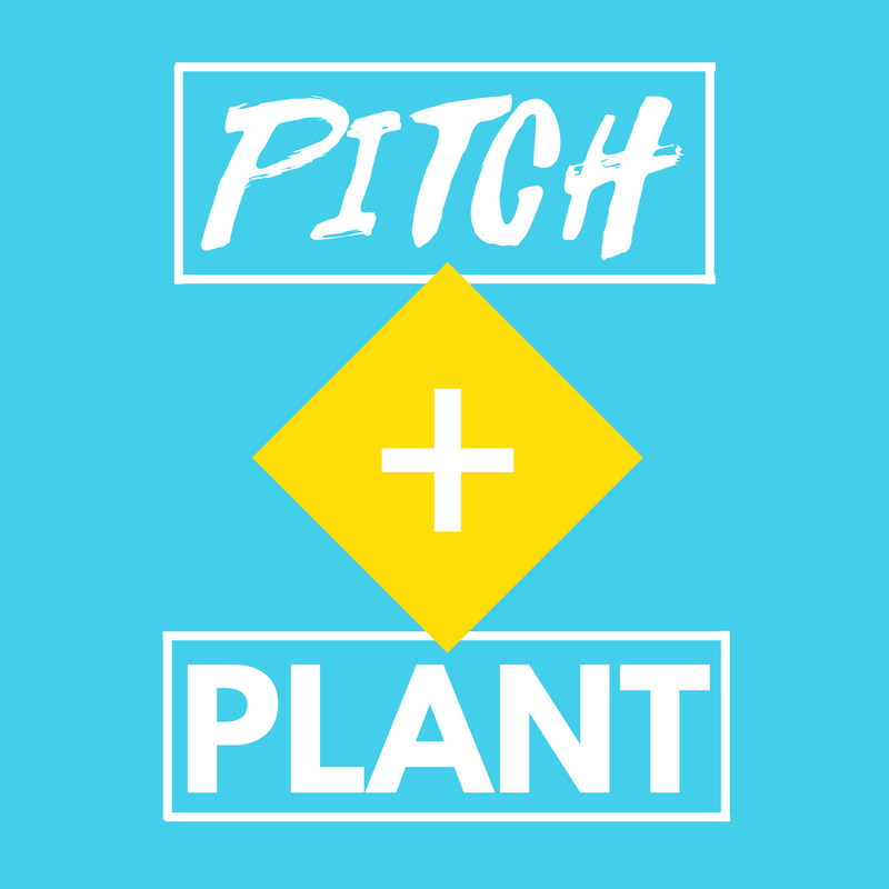 PITCH + PLANT