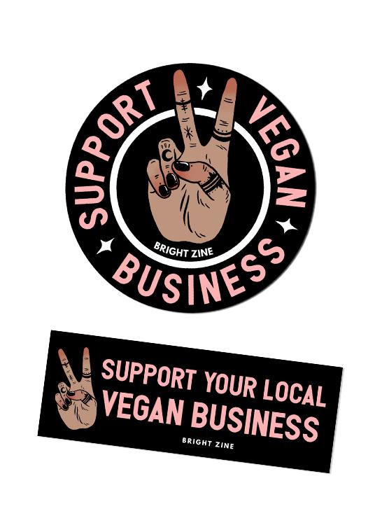 Bright Zine's support vegan business stickers