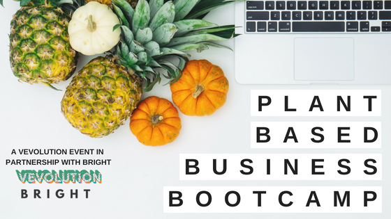 Plant based business bootcamp