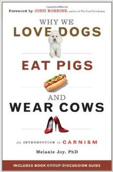 Why_We_Love_Dogs,_Eat_Pigs,_and_Wear_Cows_(cover).jpg
