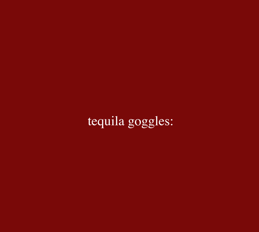 tequila goggles section matilda.jpg