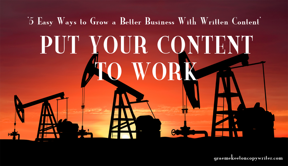 Put Your Content to Work