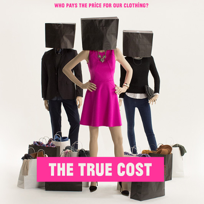 The True Cost: Movie