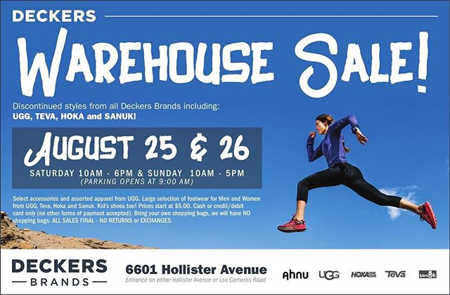Deckers Brands is holding a huge clearance sale in their Deckers parking lot this Saturday & Sunday!! What's even better is that Deckers is donating a significant portion of the proceeds to local charitable organizations. Your shopping is helping our community's non-profits ✨ 👉🏼Sat 8/25 10AM-6PM 👉🏼Sun 8/26 10AM-5PM *Sale Entrance* Line up along the sidewalk in front of Building 2, labeled 6649 Hollister Ave. *Payment* Cash & Credit/Debit ONLY ▪️Heavily discounted shoes & apparel from different Deckers Brands ▪️All sales are FINAL ▪️Bring your own big bags 🎒 . . #deckers #deckersoutdoors #footwear #outdoorgear #outdoorwear #hiking #ugglife #teva #tevasandals #tevatan #hokaoneone #sanuk #sanuksandals #shoeaddict #warehousesale #shopping