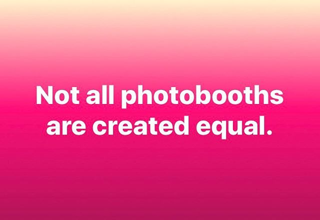 Real Talk People.  Do your research on photobooths and see the value you get from each. You will find that it's important to research